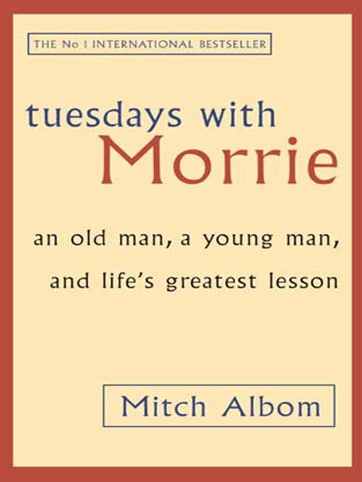 tuesdays with morrie by mitch albom essay Tuesdays with morrie is mitch albom's memoir of his days spent with his former professor, morrie schwartz, as the latter was dying from a horrific neurological disorder.